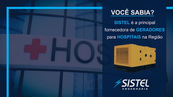 Sistel é a principal fornecedora de gerador para hospitais de Bauru e região